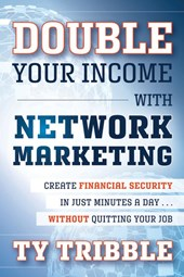 Double Your Income with Network Marketing