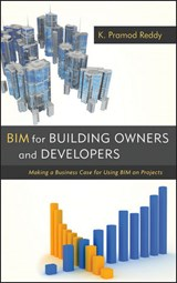BIM for Building Owners and Developers | K. Pramod Reddy |