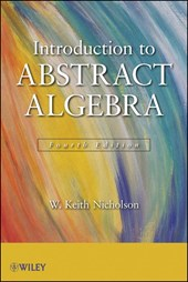 Introduction to Abstract Algebra | W. Keith Nicholson |