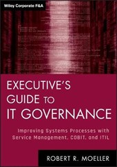 Executive's Guide to IT Governance | Robert R. Moeller |