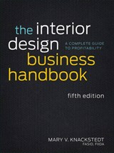 The Interior Design Business Handbook | Mary V. Knackstedt |