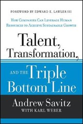 Talent, Transformation and the Triple Bottom Line | Andrew W Savitz |