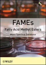 FAMEs Fatty Acid Methyl Esters | Luigi Mondello |
