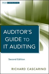 Auditor's Guide to IT Auditing | Richard E. Cascarino |