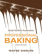 Study Guide to accompany Professional Baking,