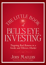 The Little Book of Bull's Eye Investing | John Mauldin |