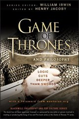 Game of Thrones and Philosophy | Henry Jacoby |