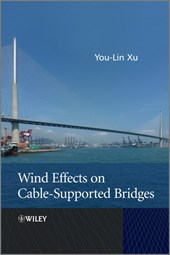 Wind Effects on Cable-Supported Bridges | You-Lin Xu |