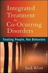 Integrated Treatment for Co-Occurring Disorders | Jack Klott |