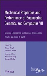 Mechanical Properties and Performance of Engineering Ceramics and Composites VII | Michael Halbig |