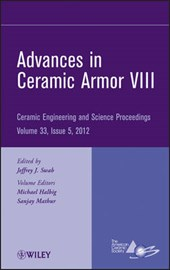 Advances in Ceramic Armor VIII | Michael Halbig |