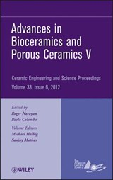 Advances in Bioceramics and Porous Ceramics V | Michael Halbig |