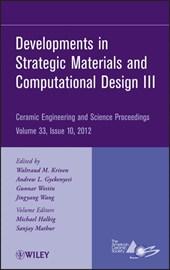 Developments in Strategic Materials and Computational Design III