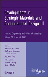 Developments in Strategic Materials and Computational Design III | Waltraud M. Kriven |
