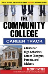 The Community College Career Track | Thomas J. Snyder |