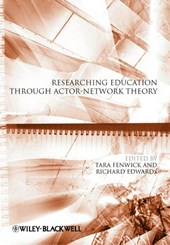 Researching Education Through Actor-Network Theory | Tara Fenwick |
