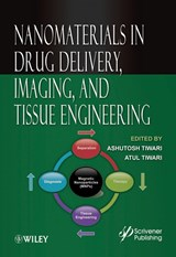 Nanomaterials in Drug Delivery, Imaging, and Tissue Engineering | Ashutosh Tiwari |