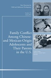 Family Conflict Among Chinese- and Mexican-Origin Adolescents and Their Parents in the U.S.