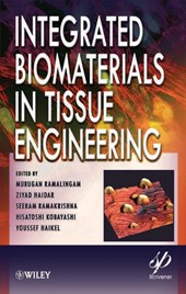 Integrated Biomaterials in Tissue Engineering | Murugan Ramalingam |