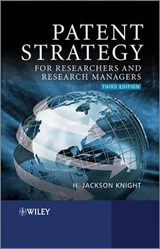 Patent Strategy for Researchers and Research Managers | H. Jackson Knight |