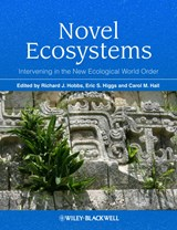 Novel Ecosystems | Richard J. Hobbs |