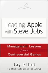 Leading Apple With Steve Jobs | Jay Elliot |