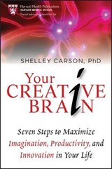 Your Creative Brain | Shelley Carson |