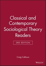 Classical and Contemporary Sociological Theory Readers | Craig Calhoun |