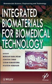Integrated Biomaterials for Biomedical Technology | Murugan Ramalingam |