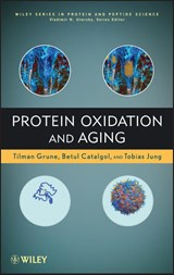 Protein Oxidation and Aging | Tilman Grune |