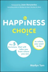 The Happiness Choice | Marilyn Tam |
