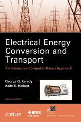 Electrical Energy Conversion and Transport | George G. Karady |