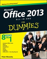 Office 2013 All-In-One For Dummies | Peter Weverka |