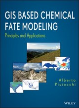 GIS Based Chemical Fate Modeling | Alberto Pistocchi |