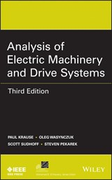 Analysis of Electric Machinery and Drive Systems | Paul C. Krause |
