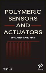 Polymeric Sensors and Actuators | Johannes Karl Fink |