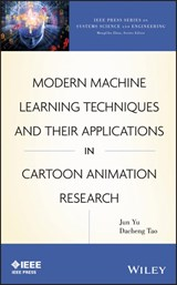 Modern Machine Learning Techniques and Their Applications in Cartoon Animation Research | Jun Yu |