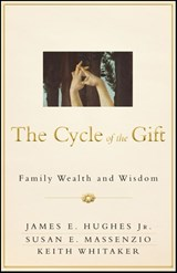 The Cycle of the Gift | JR., Hughes, James E. |