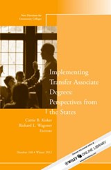 Implementing Transfer Associate Degrees: Perspectives From the States | Carrie B. Kisker |