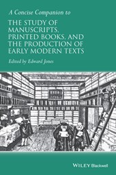 Concise Companion to the Study of Manuscripts, Printed Books | Edward Jones |