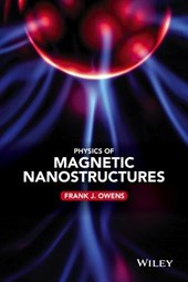 Physics of Magnetic Nanostructures | Frank J. Owens |
