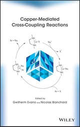 Copper-Mediated Cross-Coupling Reactions | Gwilherm Evano |