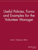 Useful Policies, Examples and Forms for the Volunteer Manager | Scott C. Vmr ; Stevenson |