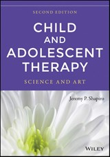 Child and Adolescent Therapy | Jeremy P. Shapiro; Robert D. Friedberg; Karen K. Bardenstein |
