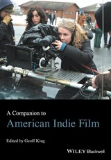 A Companion to American Indie Film | Geoff King |