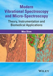 Modern Vibrational Spectroscopy and Micro-Spectroscopy