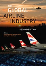 The Global Airline Industry | Peter Belobaba |