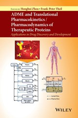 ADME and Translational Pharmacokinetics / Pharmacodynamics of Therapeutic Proteins | Honghui Zhou; Frank-Peter Theil |