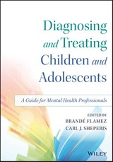 Diagnosing and Treating Children and Adolescents | Brande Flamez; Carl J. Sheperis |