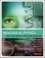 Introduction to Biological Physics for the Health and Life Sciences | Kirsten Franklin |